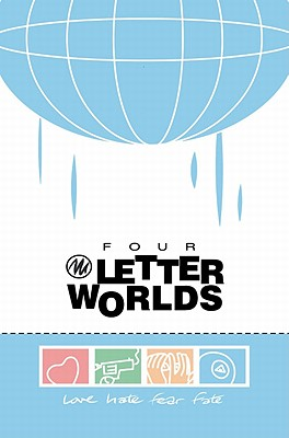 Four Letter Worlds, Joe Casey; Chynna Clugston-Major; Jay Faerber; Jamie S. Rich; Andi Watson; B. Clay Moore