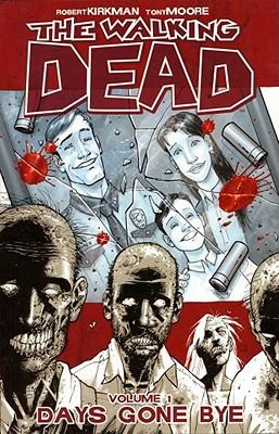 The Walking Dead, Vol. 1: Days Gone Bye, Robert Kirkman