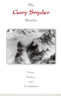 Image for The Gary Snyder Reader: Prose, Poetry, and Translations