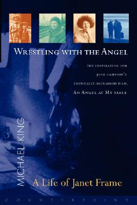 Image for Wrestling with the Angel: a Life of Janet Frame