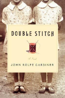 Double Stitch, Gardiner, John Rolfe