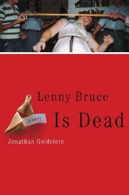 Image for Lenny Bruce Is Dead: A Novel