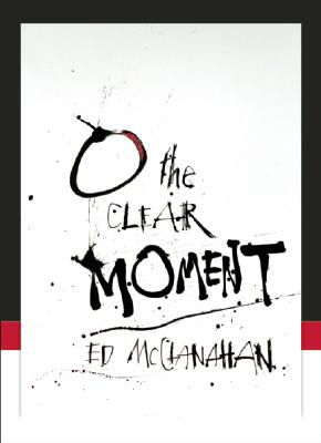 Image for O the Clear Moment