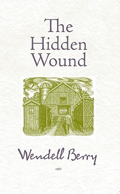 Image for The Hidden Wound