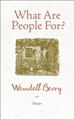 Image for What Are People For?: Essays