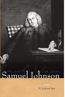 Samuel Johnson: A Biography, Bate, W. Jackson