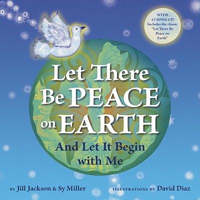 Image for Let There Be Peace on Earth: And Let It Begin with Me (Book & CD)