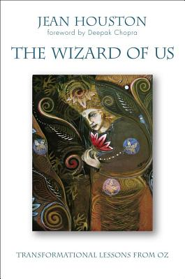 Image for The Wizard of Us: Transformational Lessons from Oz
