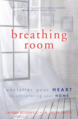 Image for Breathing Room: Open Your Heart by Decluttering Your Home