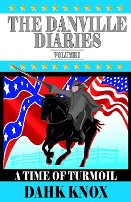 Image for The Danville Diaries Volume One