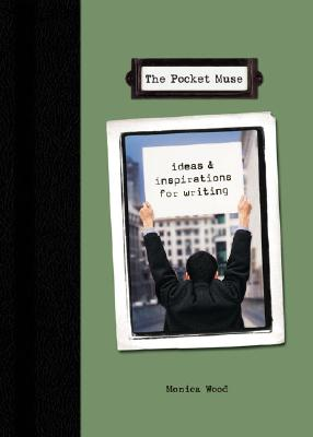 The Pocket Muse, Monica Wood
