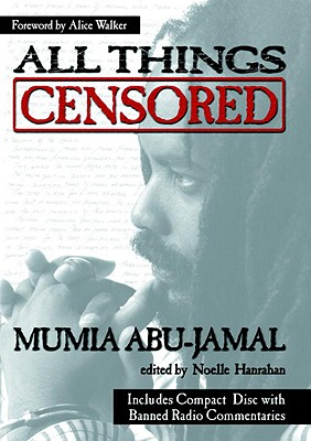All Things Censored, Abu-Jamal, Mumia