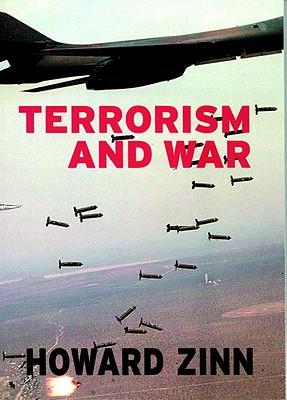 Terrorism and War (Open Media Pamphlet Series), Howard Zinn