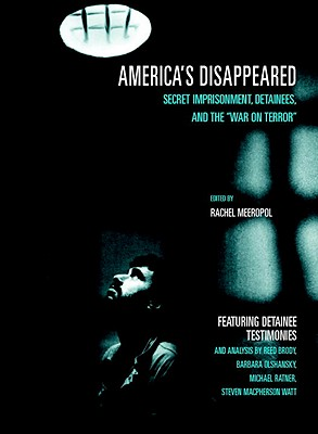 Image for America's Disappeared: Secret Imprisonment, Detainees, and the War on Terror (Open Media Series)