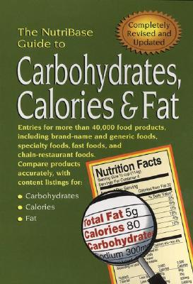 Image for The NutriBase Guide to Carbohydrates, Calories & Fat in Your Food