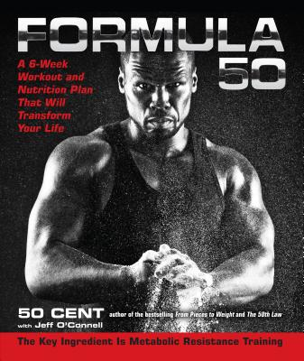 Image for Formula 50: A 6-Week Workout and Nutrition Plan That Will Transform Your Life