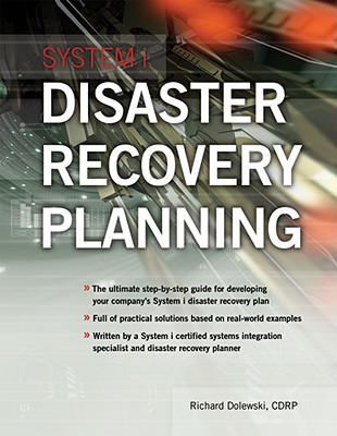 System I Disaster Recovery Planning, Richard Dolewski (Author)