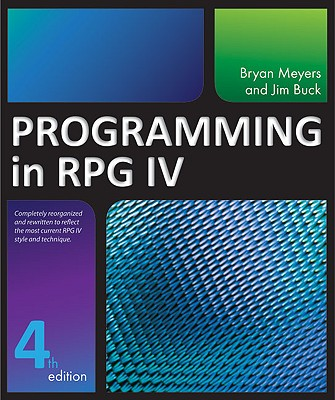 Programming in RPG IV, Buck, Jim; Meyers, Bryan