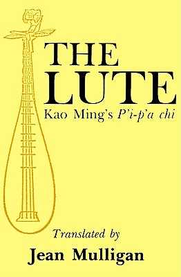 Image for Lute: Kao Ming's P'i-p'a chi