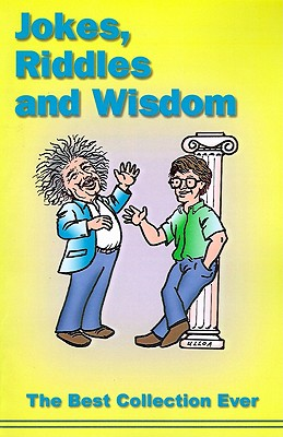 Jokes, Riddles and Wisdom, Kuder, Roger; Ulloa, Derby