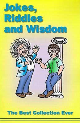 Jokes, Riddles and Wisdom, Kuder, Roger; Ulloa, Derby