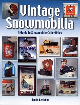 Image for Vintage Snowmobilia: A Guide to Snowmobile Collectibles