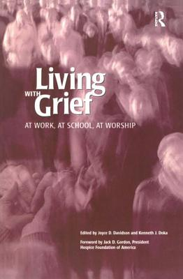 Image for Living With Grief : At Work, at School, at Worship