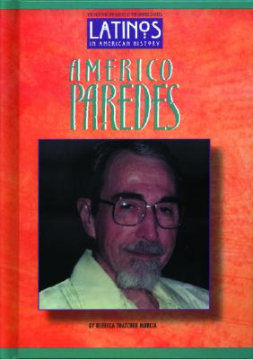 Image for Americo Paredes (Latinos in American History)