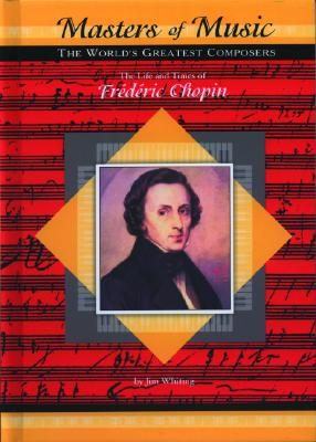 Image for LIFE AND TIMES OF FREDERIC CHOPIN