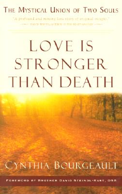 Image for Love Is Stronger Than Death: The Mystical Union of Two Souls