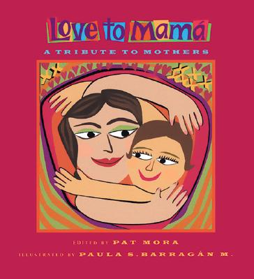 Image for Love to Mamá: A Tribute to Mothers