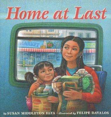 Home at Last, Susan Middleton Elya