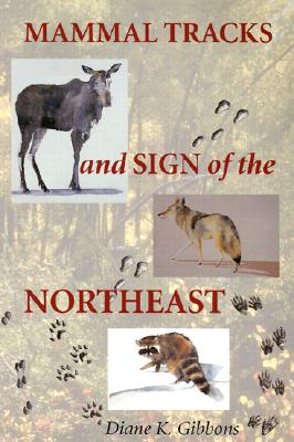 Image for Mammal Tracks and Sign of the Northeast