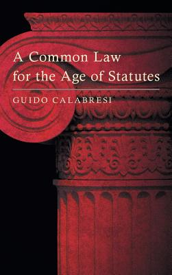 Image for A Common Law for the Age of Statutes