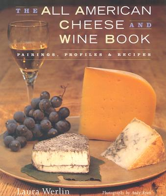 Image for The All American Cheese and Wine Book