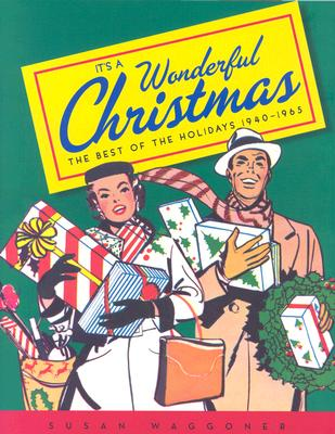 Image for It's a Wonderful Christmas: The Best of the Holidays 1940-1965