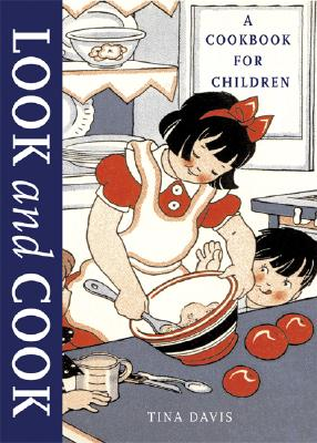 Image for Look And Cook: A Cookbook For Children