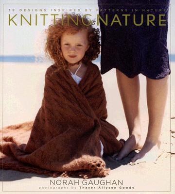 Image for Knitting Nature: 39 Designs Inspired by Patters in Nature
