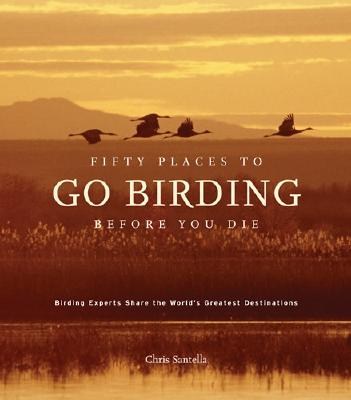 Image for Fifty Places to Go Birding Before You Die