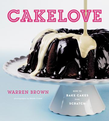 Image for Cake Love: How to Bake Cakes from Scratch