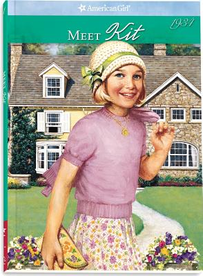 Meet Kit: An American Girl 1934 (The American Girls Collection), Valerie Tripp