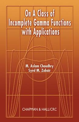 On a Class of Incomplete Gamma Functions with Applications, Chaudhry, M. Aslam; Zubair, Syed M.