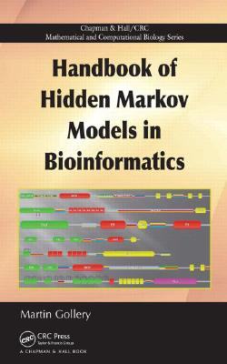 Handbook of Hidden Markov Models in Bioinformatics, Gollery, Martin