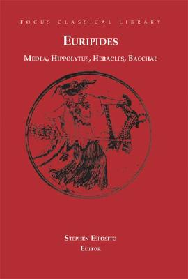 Image for Euripedes: Medea, Hippolytus, Heracles, Bacchae