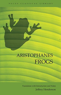 Image for Aristophanes Frogs (Focus Classical Library)