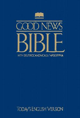 Image for Good News Bible With Deuterocanonicals/apocrypha-GNT