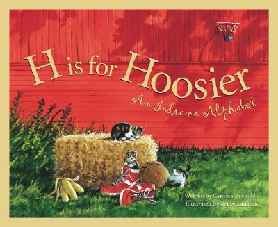 Image for H Is for Hoosier : An Indiana Alphabet
