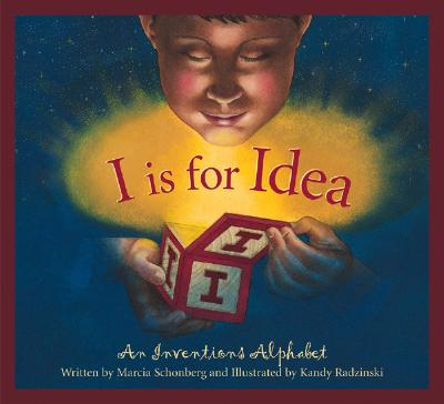 Image for I Is For Idea: An Inventions Alphabet