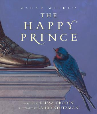 The Happy Prince (Myths, Legends, Fairy and Folktales)
