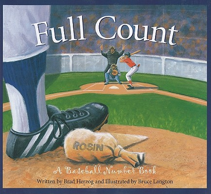 FULL COUNT: A BASEBALL NUMBER BOOK, HERZOG, BRAD